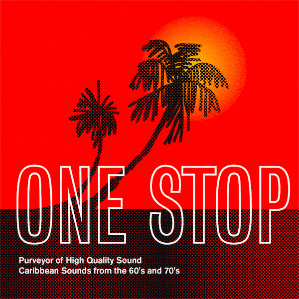Caribbean Sound Caribbean Sound: One Stop - Caribbean Sounds From The 60's & 70's